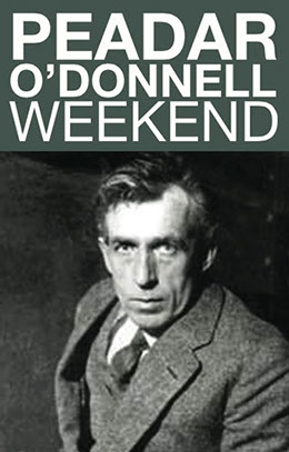 Peadar O Donnell Weekend